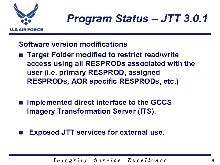 Program Status – JTT 3. 0. 1 Software version modifications n Target Folder modified