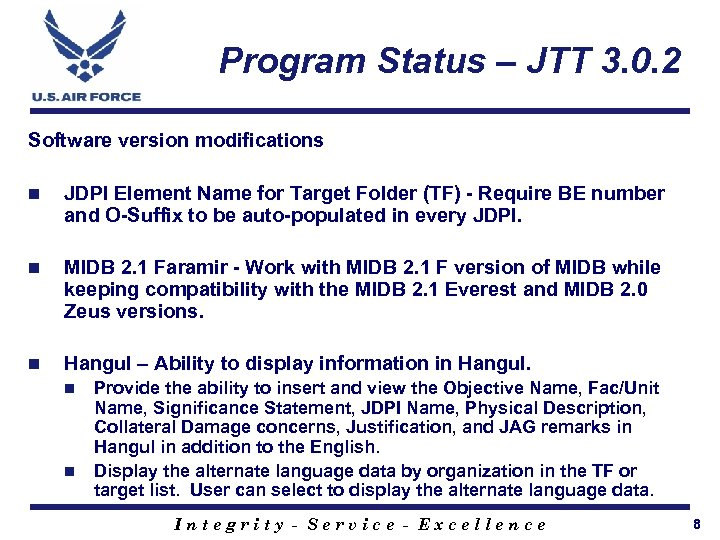 Program Status – JTT 3. 0. 2 Software version modifications n JDPI Element Name