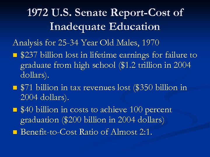 1972 U. S. Senate Report-Cost of Inadequate Education Analysis for 25 -34 Year Old