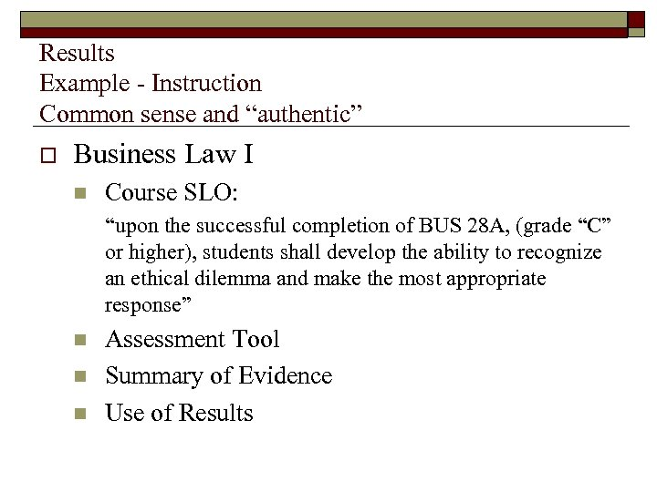 """Results Example - Instruction Common sense and """"authentic"""" o Business Law I n Course"""