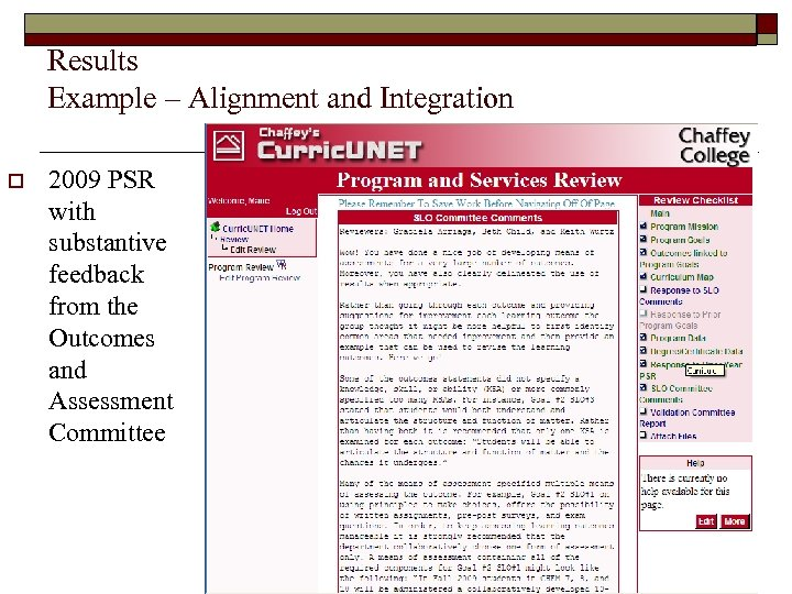 Results Example – Alignment and Integration o 2009 PSR with substantive feedback from the