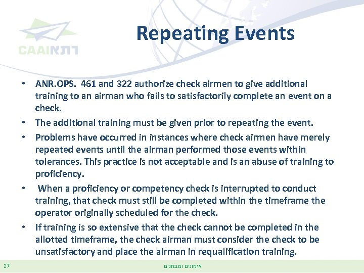 Repeating Events • ANR. OPS. 461 and 322 authorize check airmen to give additional