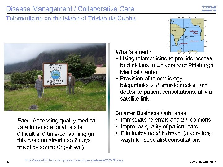 Disease Management / Collaborative Care Telemedicine on the island of Tristan da Cunha What's