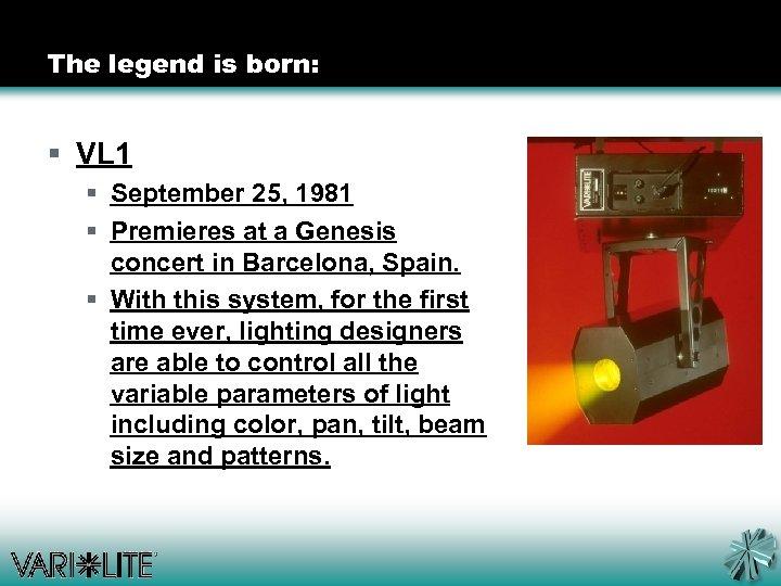 The legend is born: § VL 1 § September 25, 1981 § Premieres at