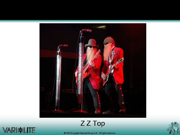 Z Z Top © 2005 Copyright Genlyte Group LLC. All rights reserved. 31
