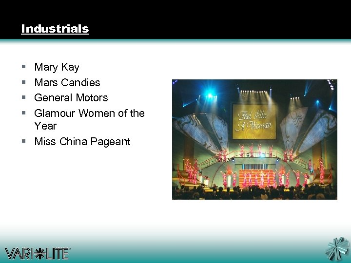Industrials § § Mary Kay Mars Candies General Motors Glamour Women of the Year