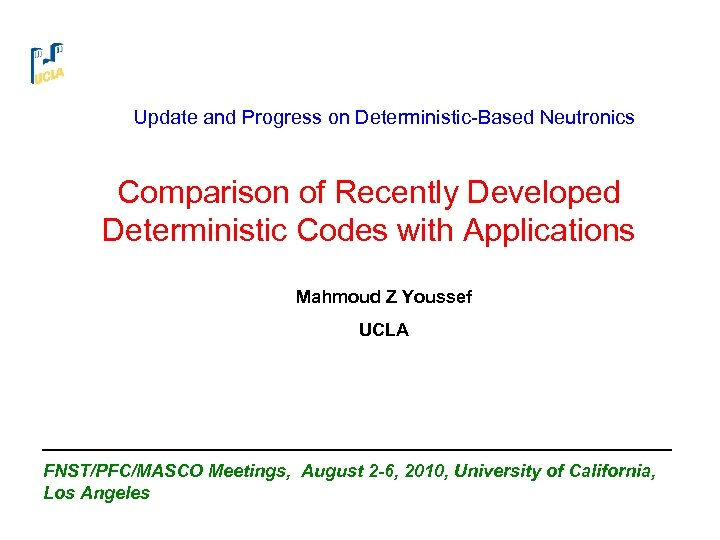 Update and Progress on Deterministic-Based Neutronics Comparison of Recently Developed Deterministic Codes with Applications