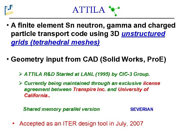 ATTILA • A finite element Sn neutron, gamma and charged particle transport code using