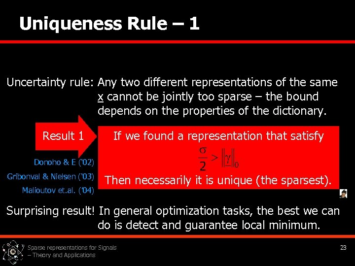 Uniqueness Rule – 1 Uncertainty rule: Any two different representations of the same x