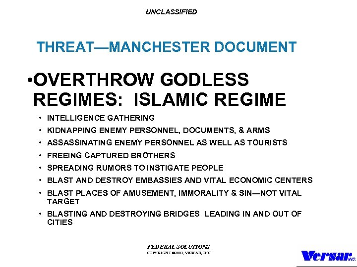 UNCLASSIFIED THREAT—MANCHESTER DOCUMENT • OVERTHROW GODLESS REGIMES: ISLAMIC REGIME • INTELLIGENCE GATHERING • KIDNAPPING