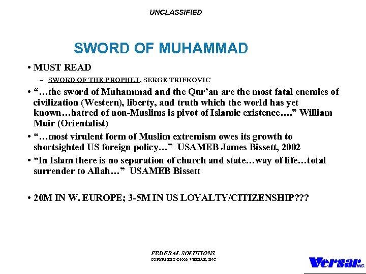 UNCLASSIFIED SWORD OF MUHAMMAD • MUST READ – SWORD OF THE PROPHET, SERGE TRIFKOVIC