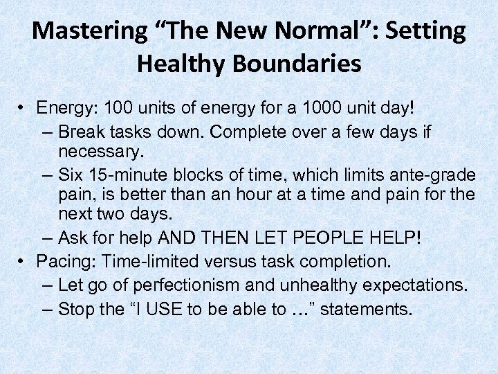 """Mastering """"The New Normal"""": Setting Healthy Boundaries • Energy: 100 units of energy for"""