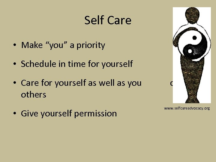 """Self Care • Make """"you"""" a priority • Schedule in time for yourself •"""