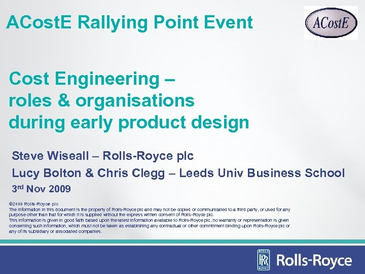 ACost. E Rallying Point Event Cost Engineering – roles & organisations during early product