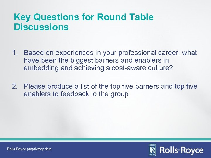 Key Questions for Round Table Discussions 1. Based on experiences in your professional career,