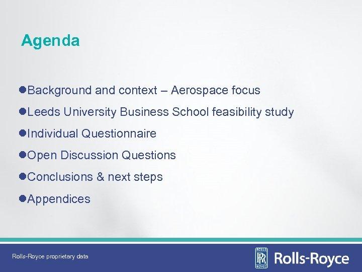 Agenda l. Background and context – Aerospace focus l. Leeds University Business School feasibility