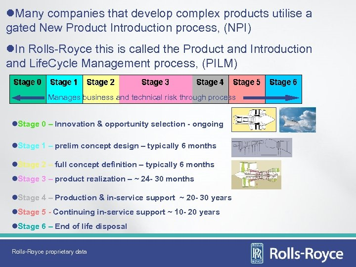 l. Many companies that develop complex products utilise a gated New Product Introduction process,