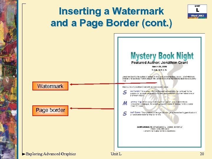Inserting a Watermark and a Page Border (cont. ) Watermark Page border Exploring Advanced