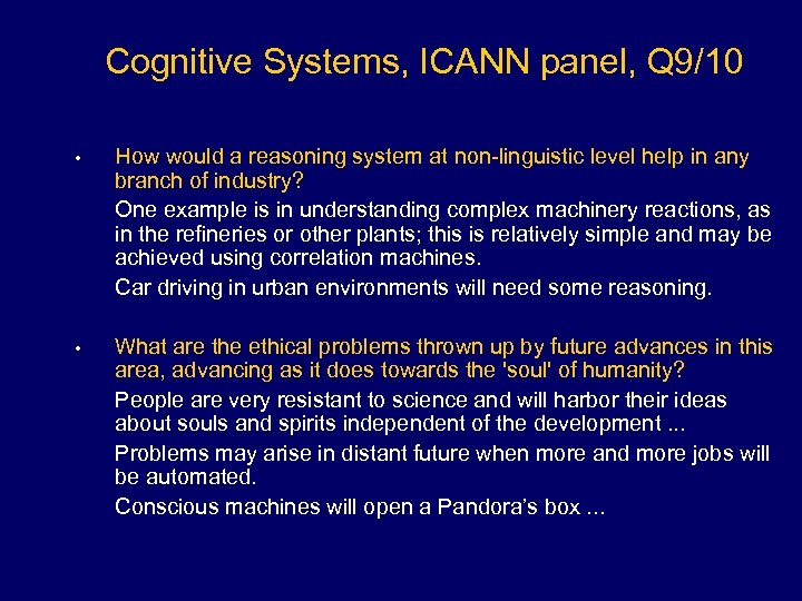 Cognitive Systems, ICANN panel, Q 9/10 • How would a reasoning system at non-linguistic
