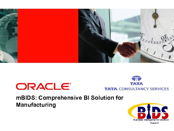 m. BIDS: Comprehensive BI Solution for Manufacturing Business Intelligence for Decision Support
