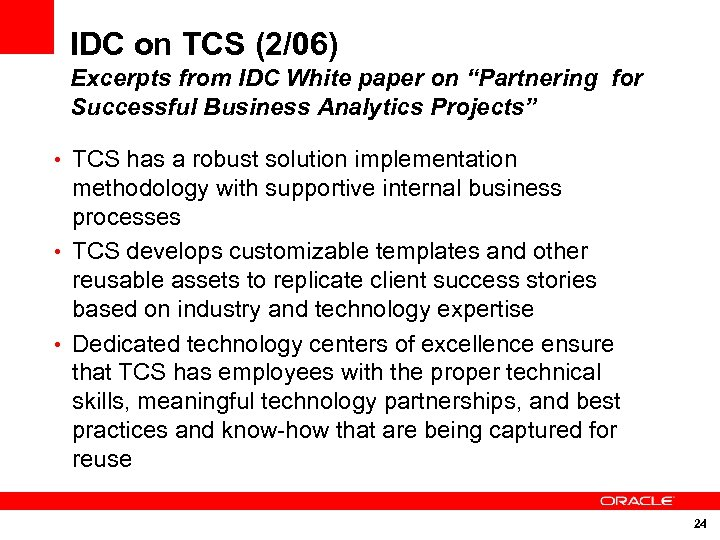 """IDC on TCS (2/06) Excerpts from IDC White paper on """"Partnering for Successful Business"""