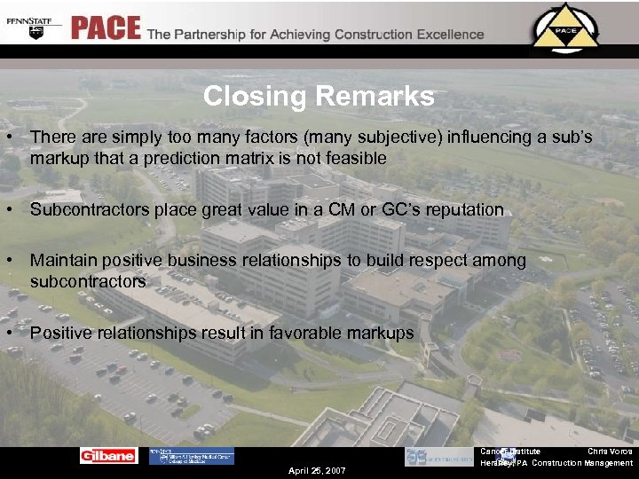Closing Remarks • There are simply too many factors (many subjective) influencing a sub's