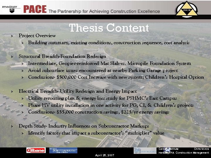Thesis Content Ø Ø Project Overview Ø Building summary, existing conditions, construction sequence, cost