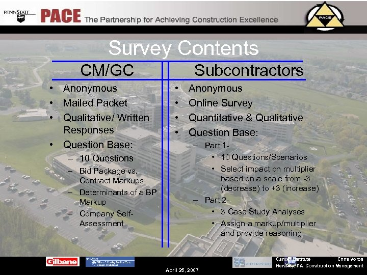 Survey Contents CM/GC • Anonymous • Mailed Packet • Qualitative/ Written Responses • Question