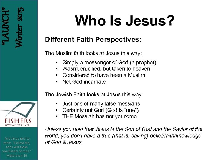 """LAUNCH"" Winter 2015 Who Is Jesus? Different Faith Perspectives: The Muslim faith looks at"