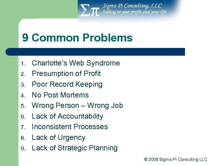 9 Common Problems 1. 2. 3. 4. 5. 6. 7. 8. 9. Charlotte's Web