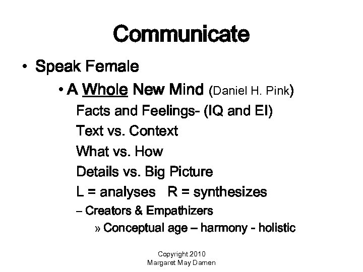 Communicate • Speak Female • A Whole New Mind (Daniel H. Pink) Facts and