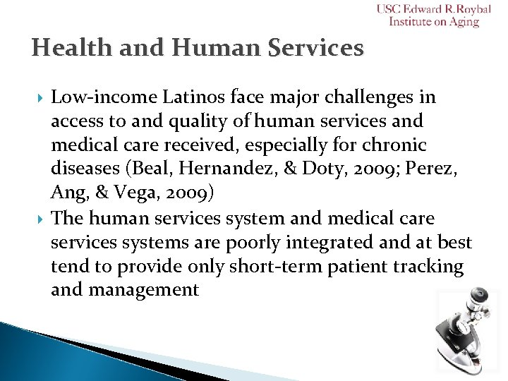 Health and Human Services Low-income Latinos face major challenges in access to and quality