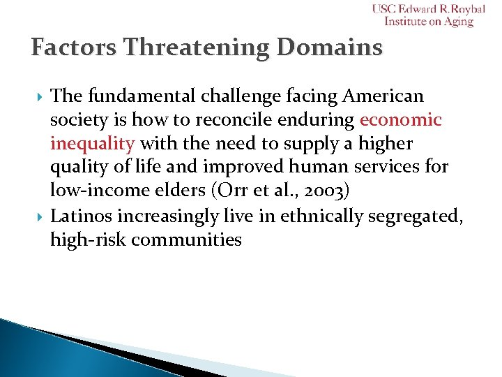 Factors Threatening Domains The fundamental challenge facing American society is how to reconcile enduring