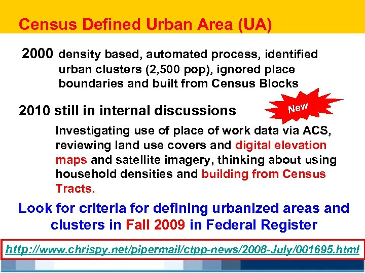 Census Defined Urban Area (UA) 2000 density based, automated process, identified urban clusters (2,