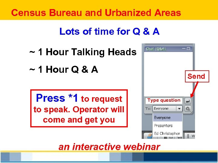 Census Bureau and Urbanized Areas Lots of time for Q & A ~ 1
