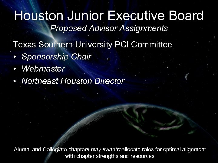 Houston Junior Executive Board Proposed Advisor Assignments Texas Southern University PCI Committee • Sponsorship