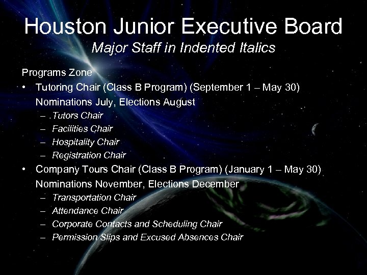 Houston Junior Executive Board Major Staff in Indented Italics Programs Zone • Tutoring Chair
