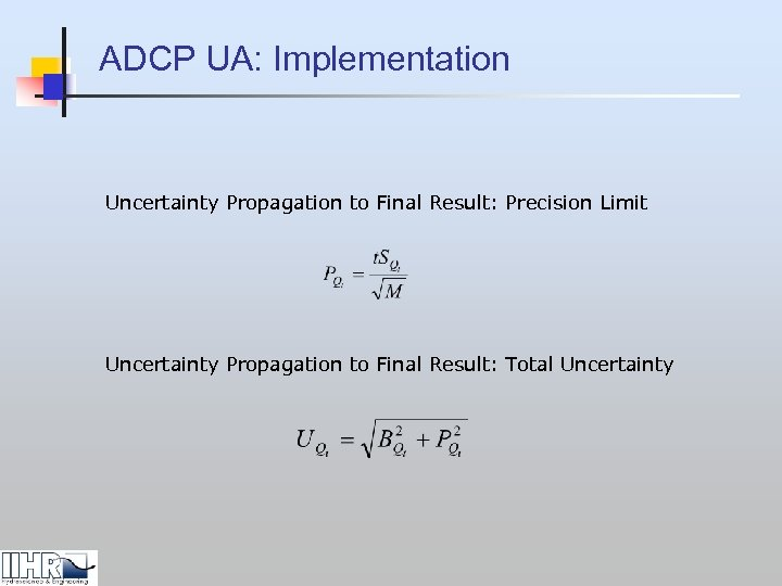 ADCP UA: Implementation Uncertainty Propagation to Final Result: Precision Limit Uncertainty Propagation to Final