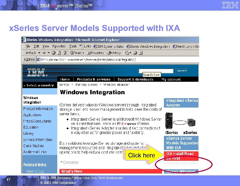IBM server™ i. Series™ ® x. Series Server Models Supported with IXA Click here