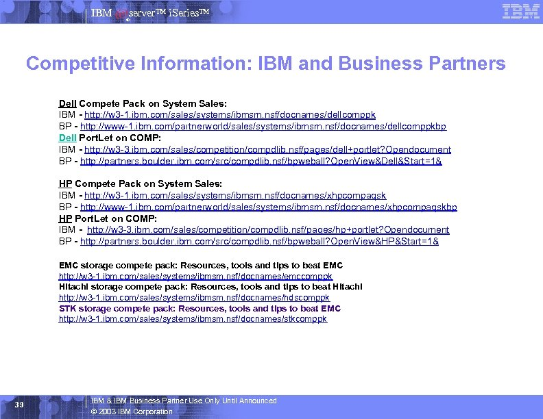 IBM server™ i. Series™ ® Competitive Information: IBM and Business Partners Dell Compete Pack