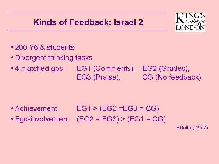 Kinds of Feedback: Israel 2 • 200 Y 6 & students • Divergent thinking
