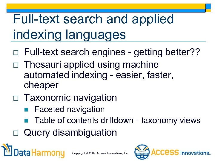 Full-text search and applied indexing languages o o o Full-text search engines - getting