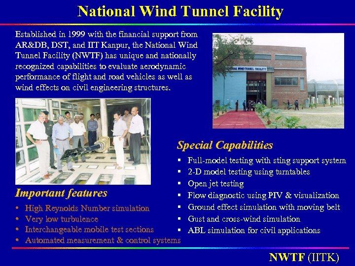 National Wind Tunnel Facility Established in 1999 with the financial support from AR&DB, DST,