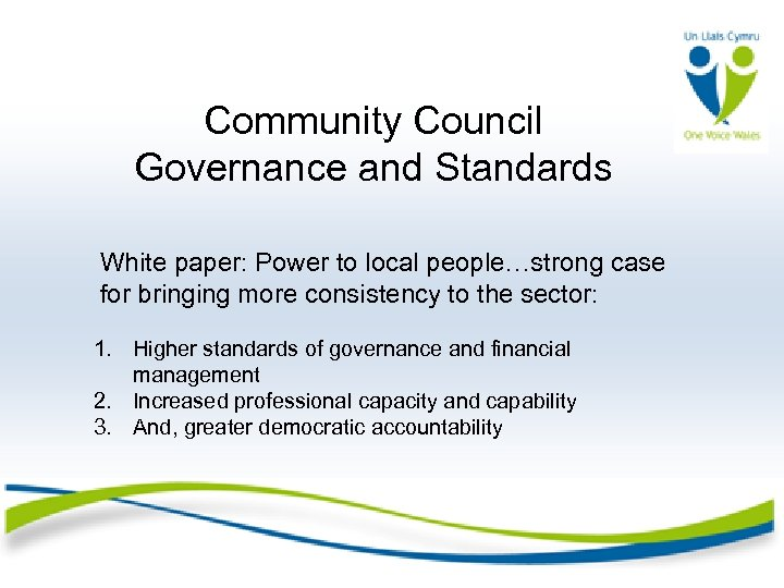 Community Council Governance and Standards White paper: Power to local people…strong case for bringing