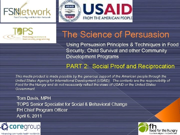 The Science of Persuasion Using Persuasion Principles & Techniques in Food Security, Child Survival