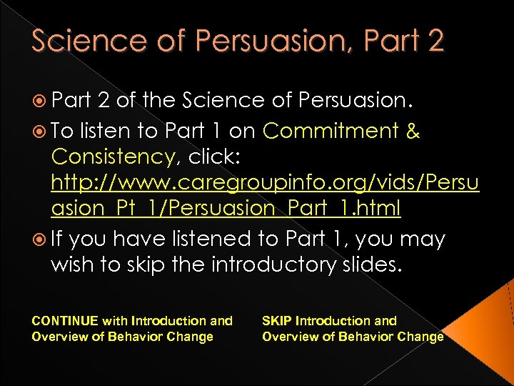 Science of Persuasion, Part 2 of the Science of Persuasion. To listen to Part