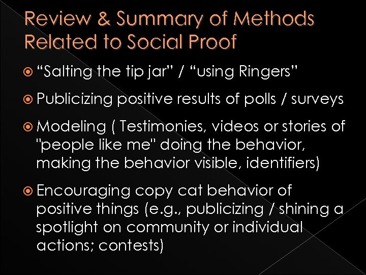 "Review & Summary of Methods Related to Social Proof ""Salting the tip jar"" /"