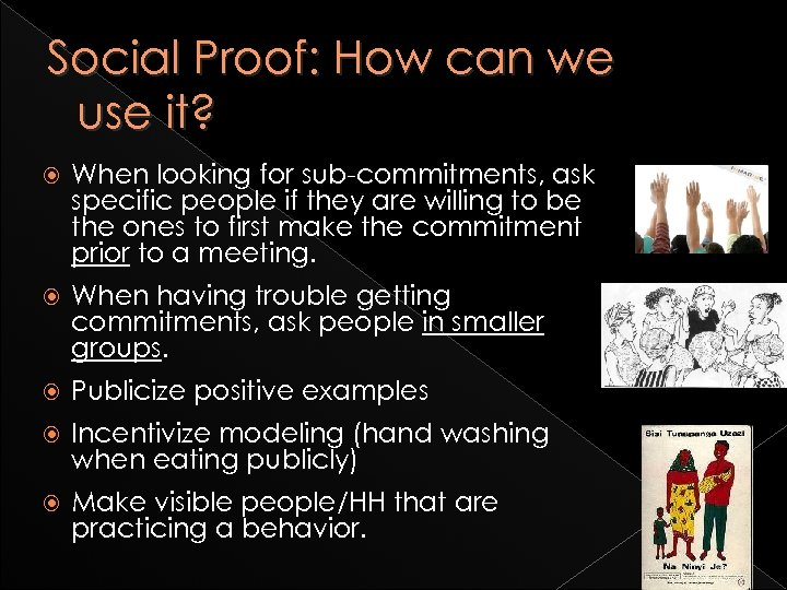 Social Proof: How can we use it? When looking for sub-commitments, ask specific people
