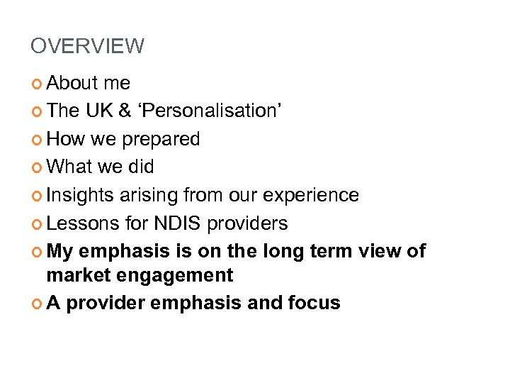 OVERVIEW About me The UK & 'Personalisation' How we prepared What we did Insights