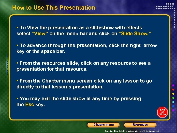 How to Use This Presentation • To View the presentation as a slideshow with